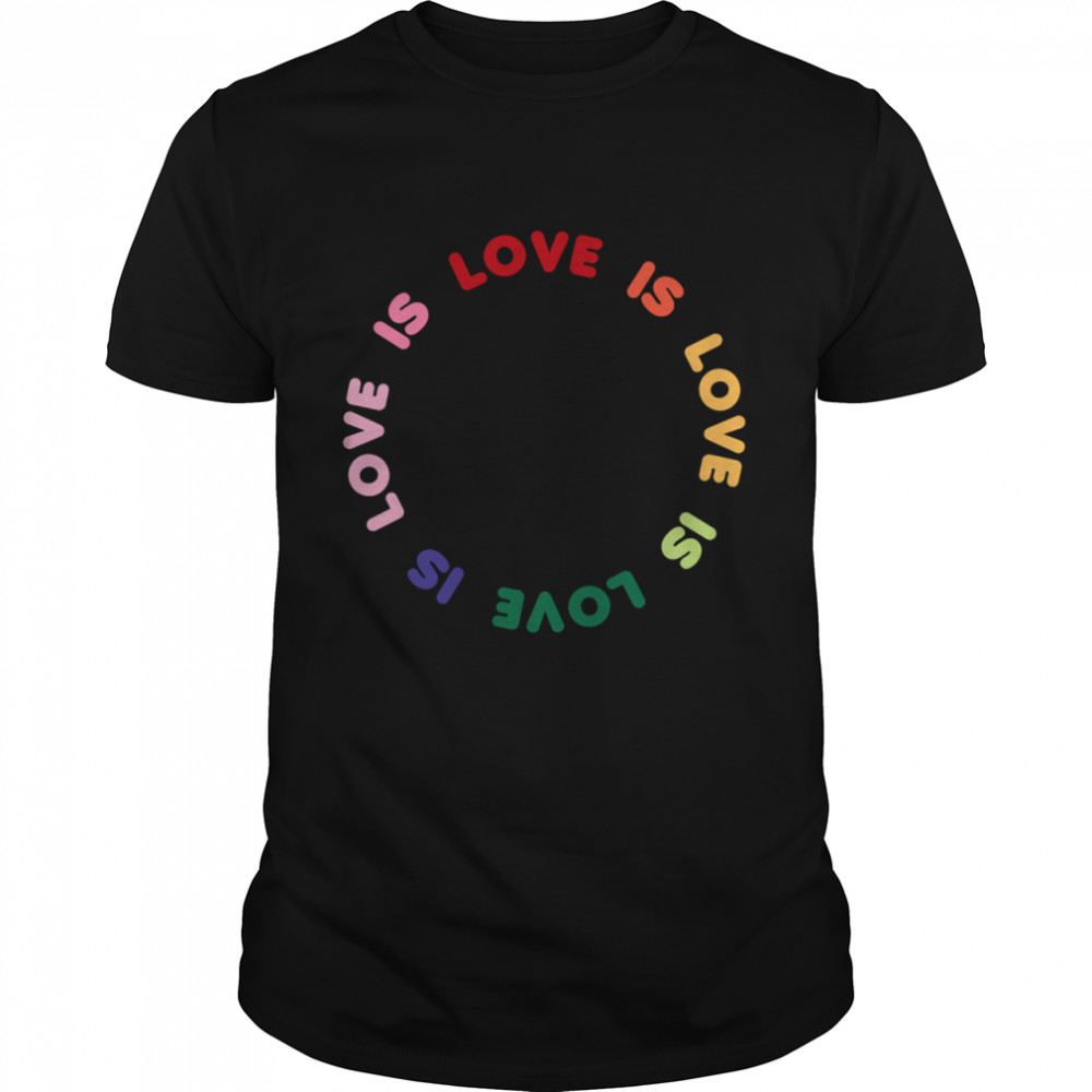 Trendy Love Is Love Rainbow Circle shirt Classic Men's T-shirt