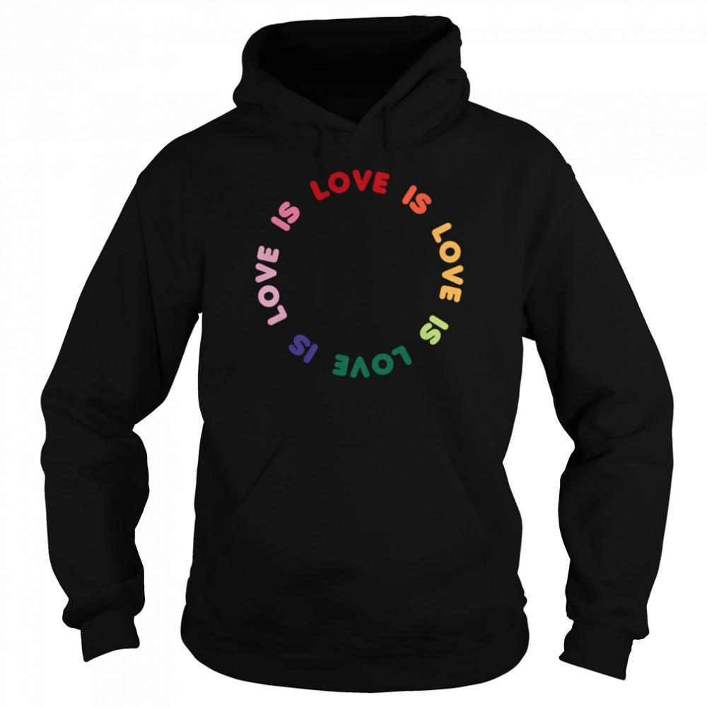 Trendy Love Is Love Rainbow Circle shirt Unisex Hoodie