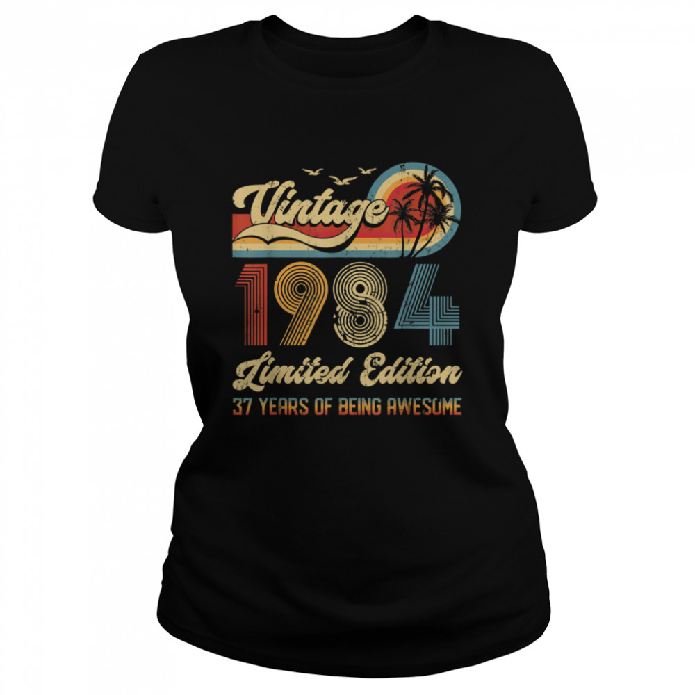 Vintage 37 Year Old 1984 shirt Classic Women's T-shirt