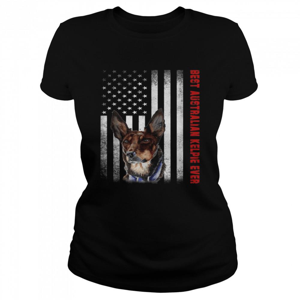 Vintage Best Australian Kelpie Ever American Flag shirt Classic Women's T-shirt