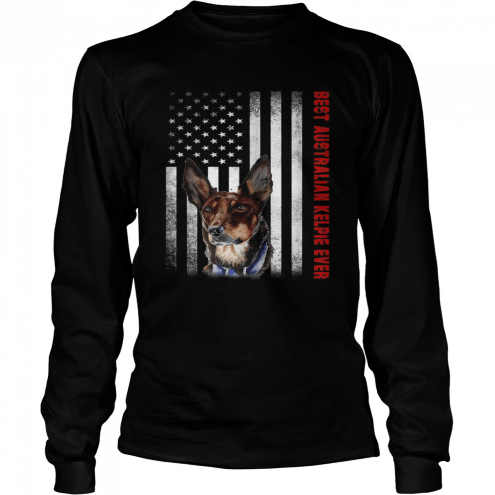 Vintage Best Australian Kelpie Ever American Flag shirt Long Sleeved T-shirt