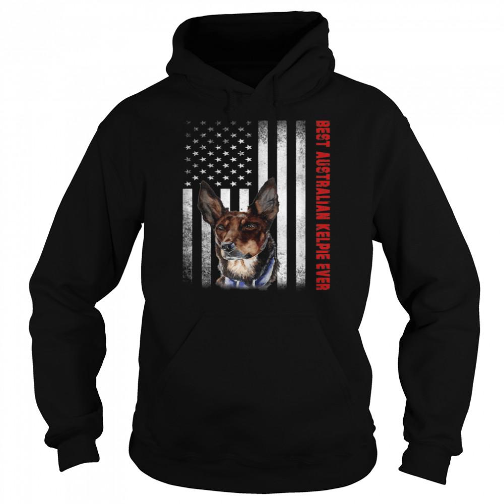 Vintage Best Australian Kelpie Ever American Flag shirt Unisex Hoodie