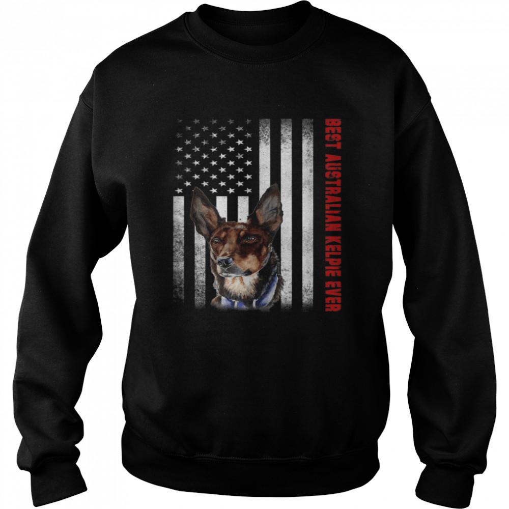 Vintage Best Australian Kelpie Ever American Flag shirt Unisex Sweatshirt