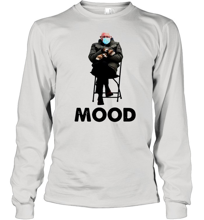 Bernie Sanders Mood shirt Long Sleeved T-shirt