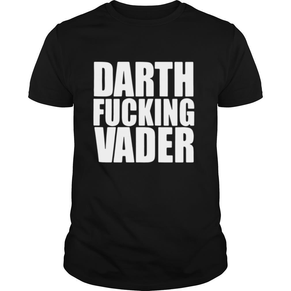 Darth fucking vader shirt Classic Men's