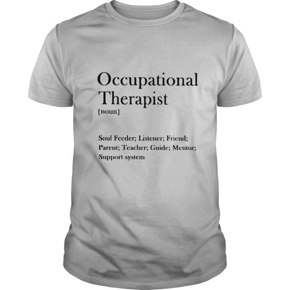Occupational therapist soul feeder listener shirt Classic Men's