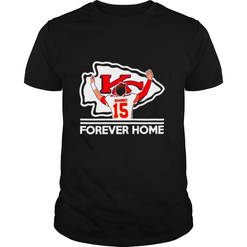 Patrick Mahomes II Kansas City Chiefs Forever Home shirt Classic Men's