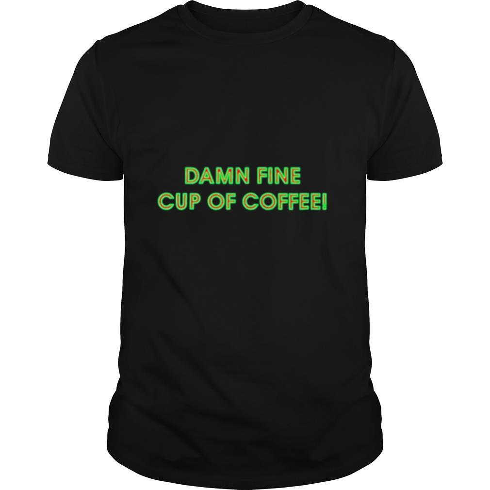 Damn Fine Cup of Coffee shirt Classic Men's