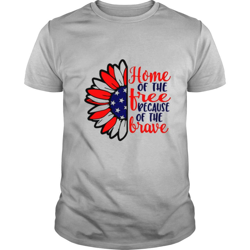 Home Of The Tree Because Of The Brave Sunflower American Flag shirt Classic Men's