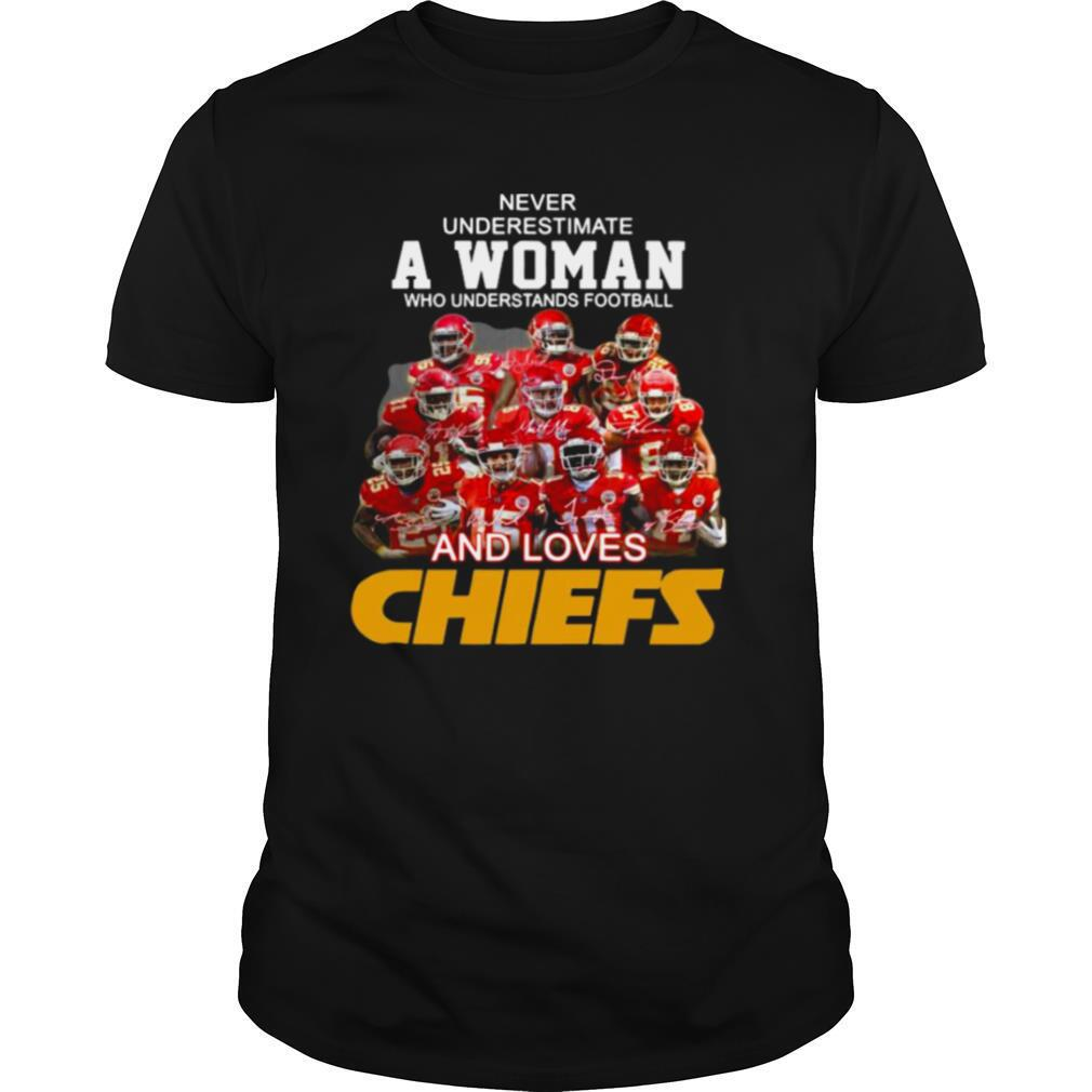 Never Underestimate A Woman Who Understands Football And Loves Kansas City Chiefs Sigantures shirt Classic Men's
