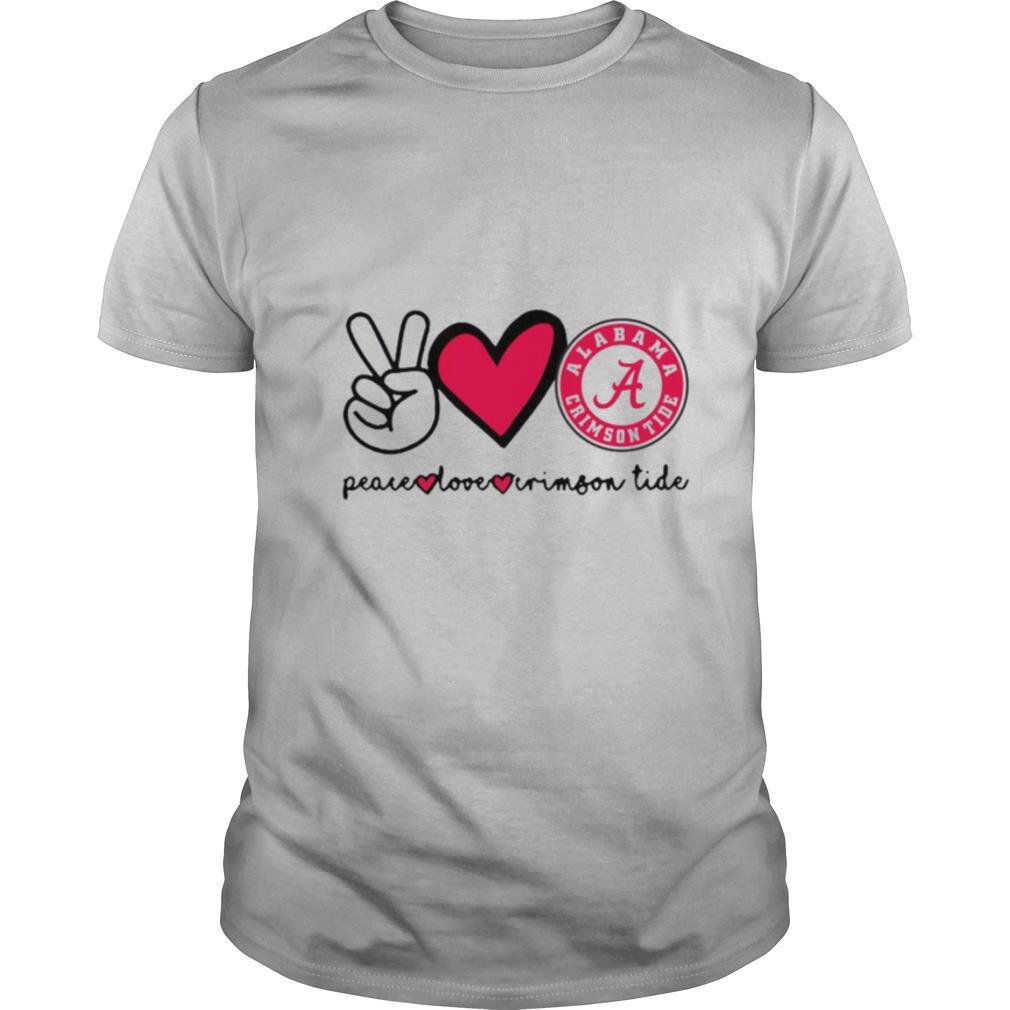 Peace Love And Alabama Crimson Tide Logo 2021 shirt Classic Men's