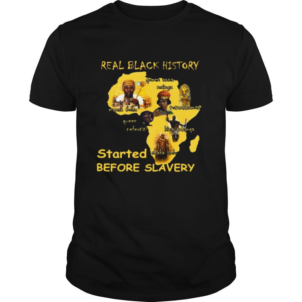 Real Black History Started Before Slavery shirt Classic Men's