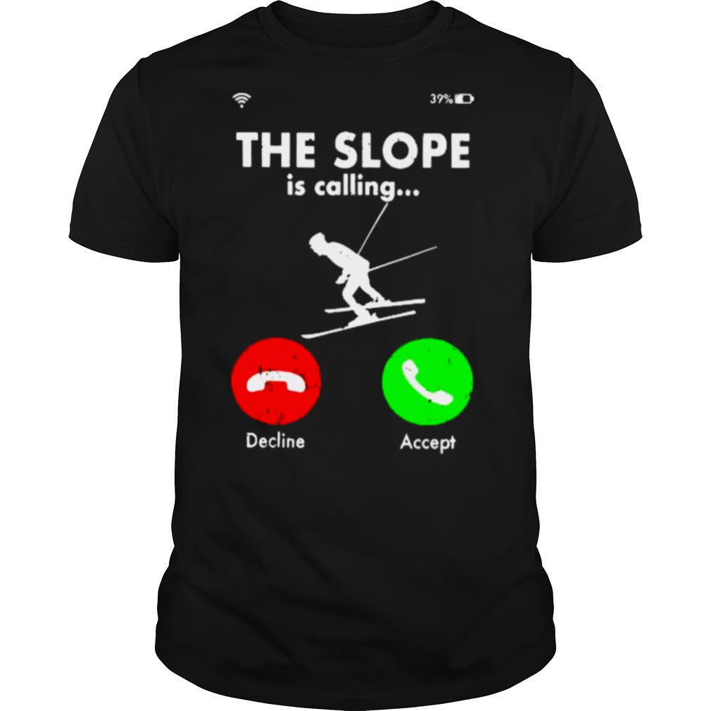 The Slope is calling decline accept shirt Classic Men's