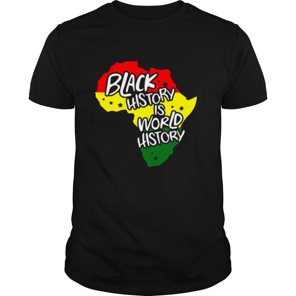 Black History Is World History shirt Classic Men's
