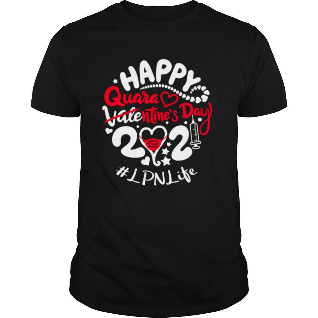 Happy quarantined Valentines Day 2021 X Ray Tech Life shirt Classic Men's