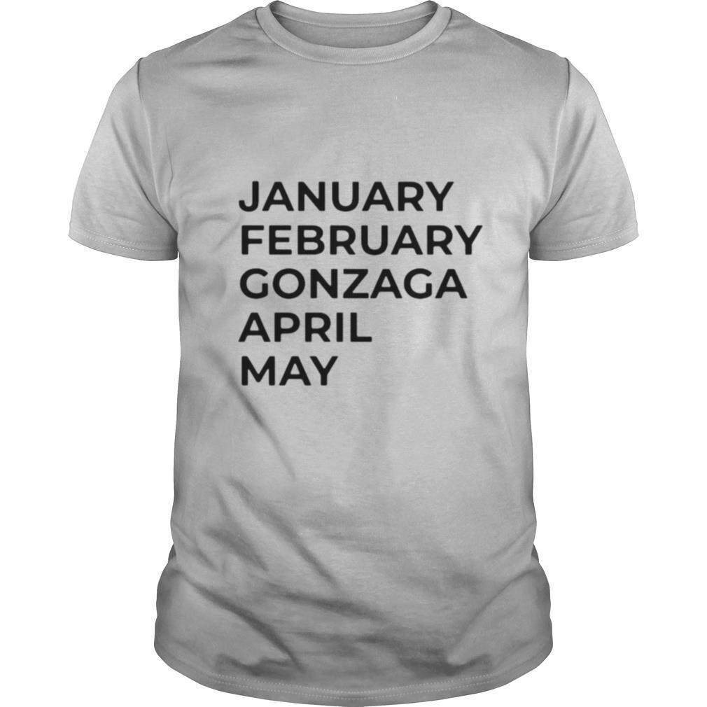 January february gonzaga april may shirt Classic Men's