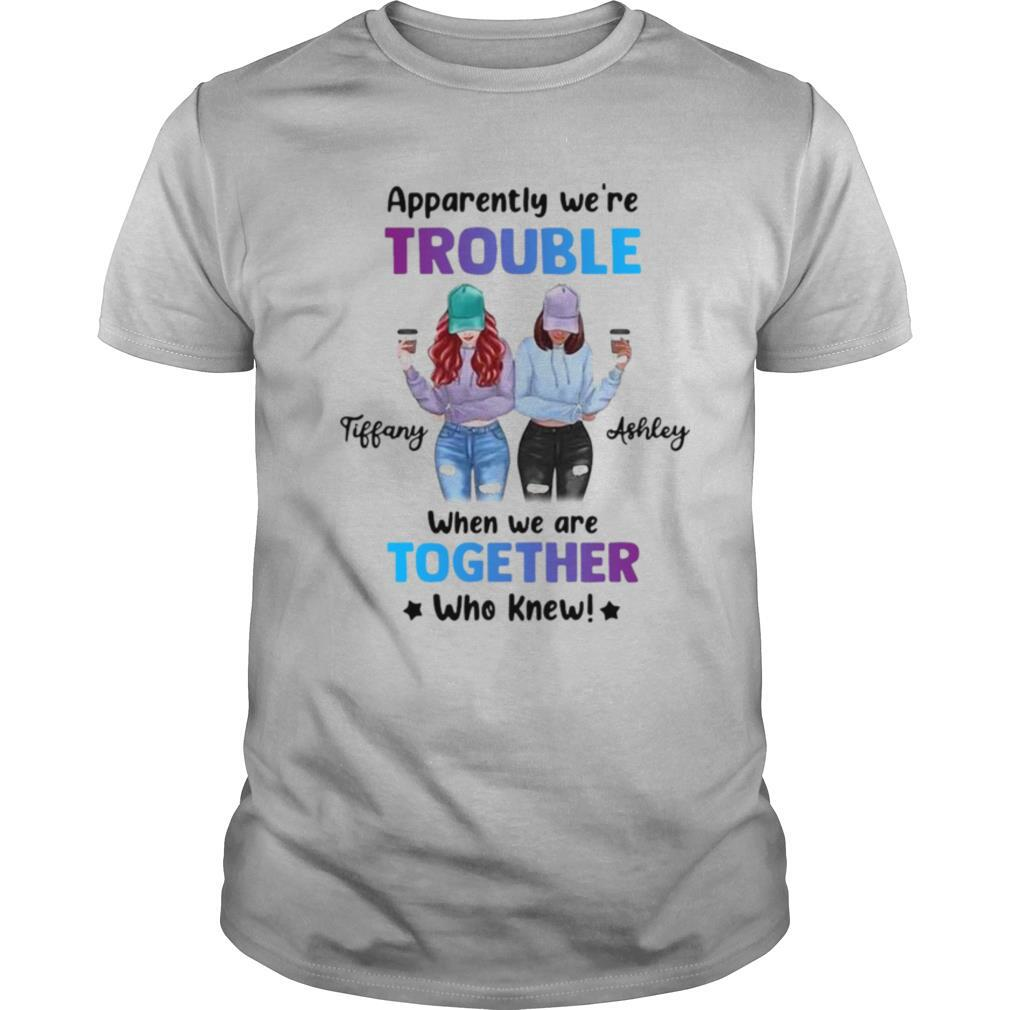 Leopard We're Trouble When We Are Together Who Knew Tiffany Ashley shirt Classic Men's