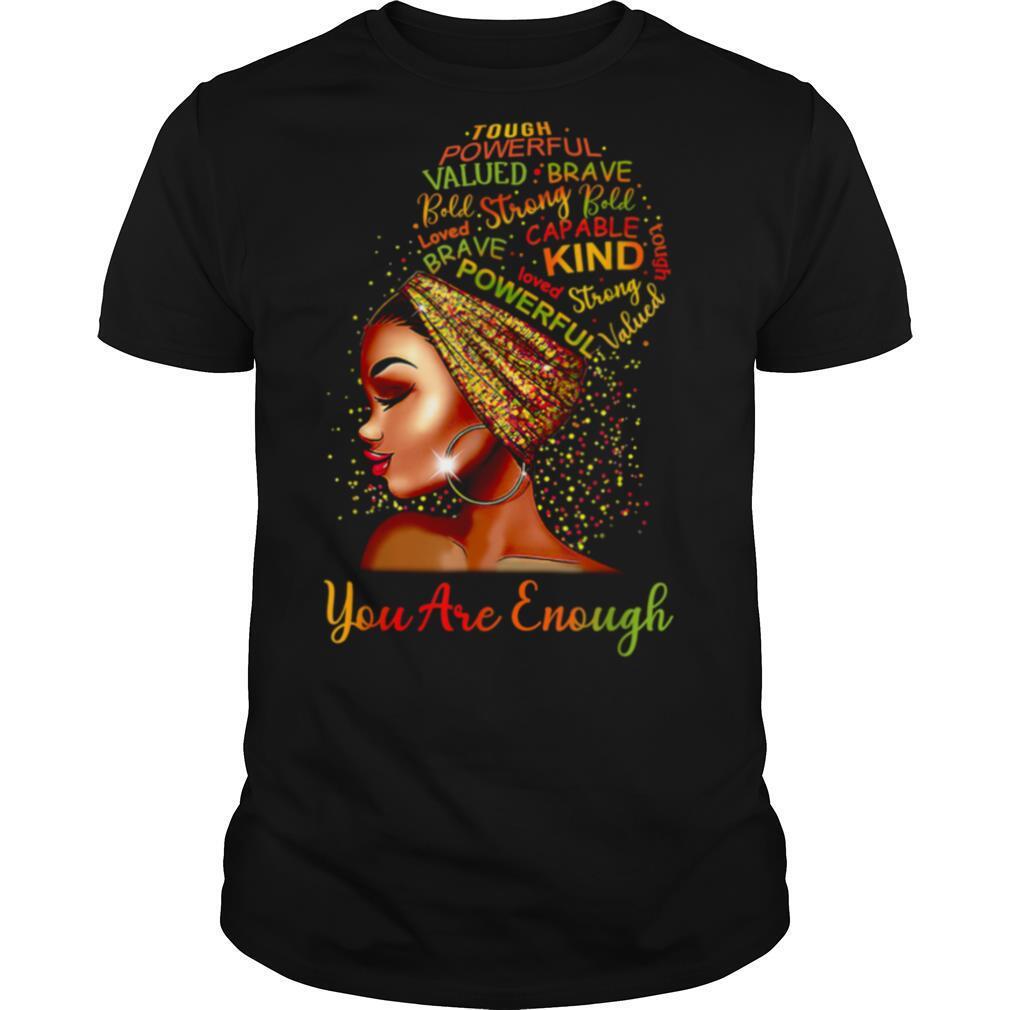You Are Enough Black Woman shirt Classic Men's
