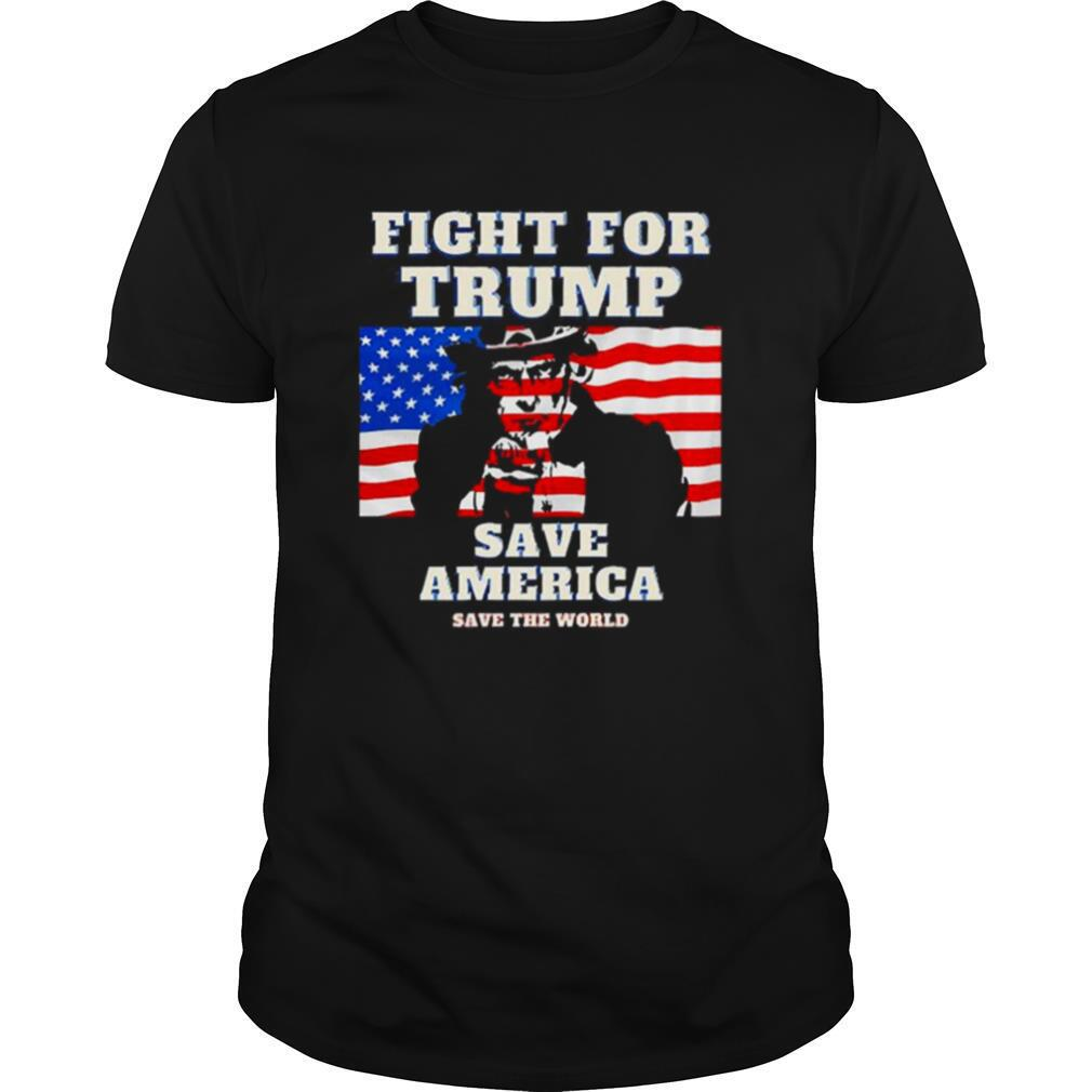 Fight For Trump Save America Save The World American Flag shirt Classic Men's