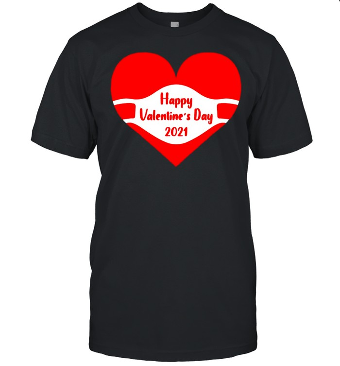Happy Valentines Day face mask 2021 quarantine shirt Classic Men's T-shirt