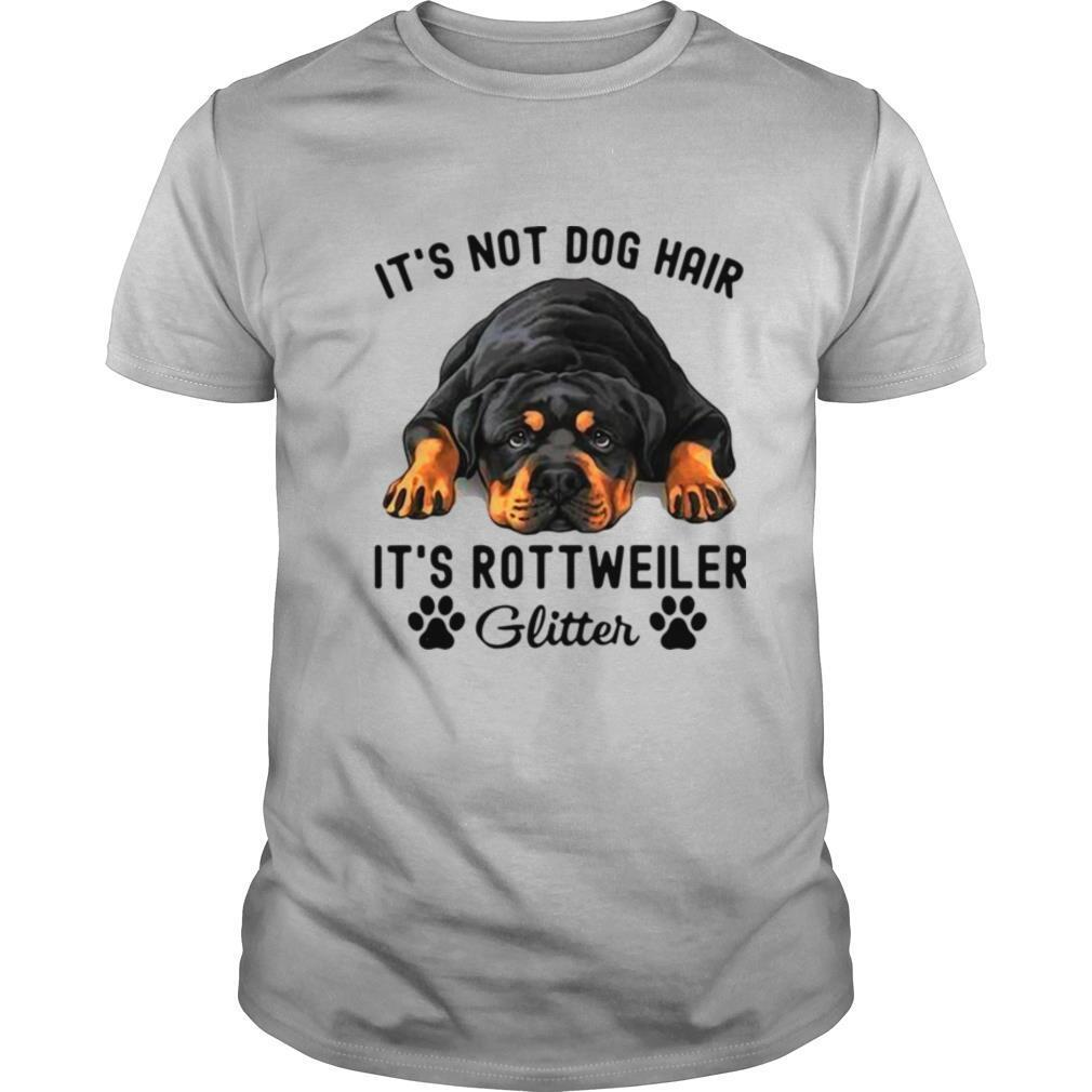 It's Not Dog Hair It's Rottweiler Glitter shirt Classic Men's