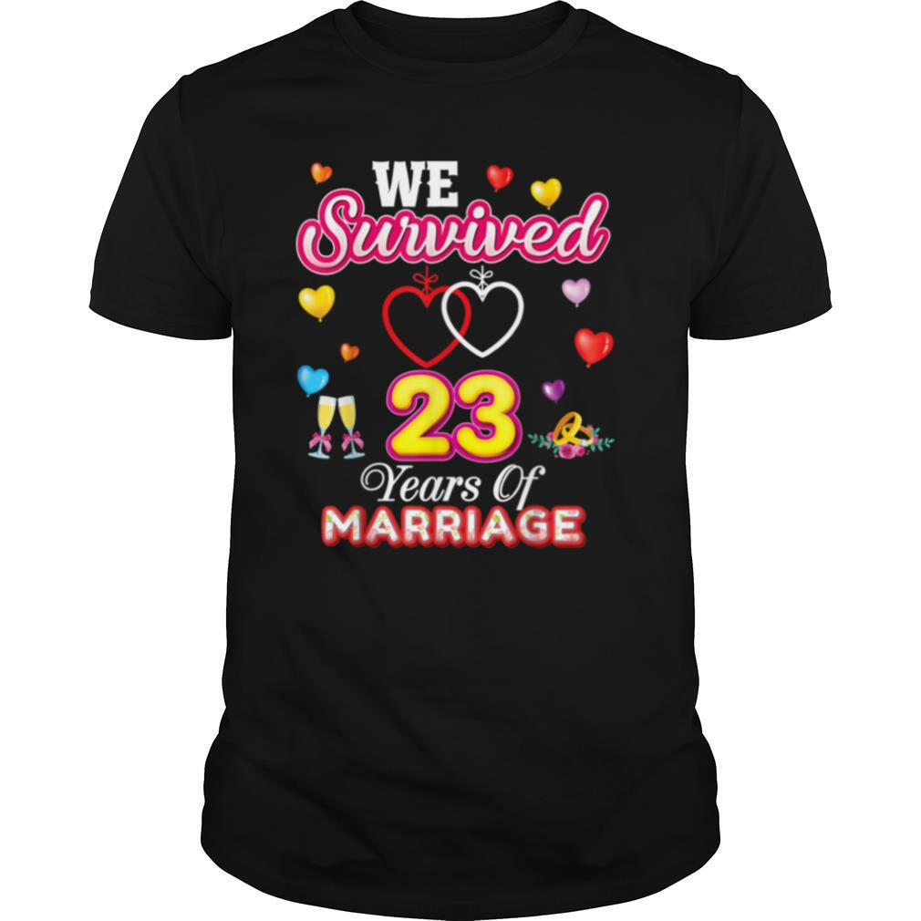 We Survived 23 Years Of Marriage 23rd Wedding Anniversary shirt Classic Men's