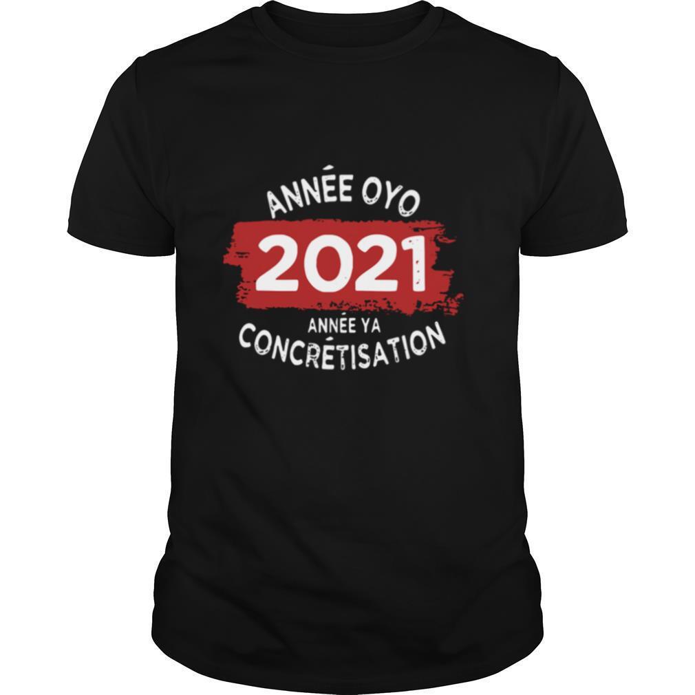 Année oyo 2021 annee ya concretisation shirt Classic Men's