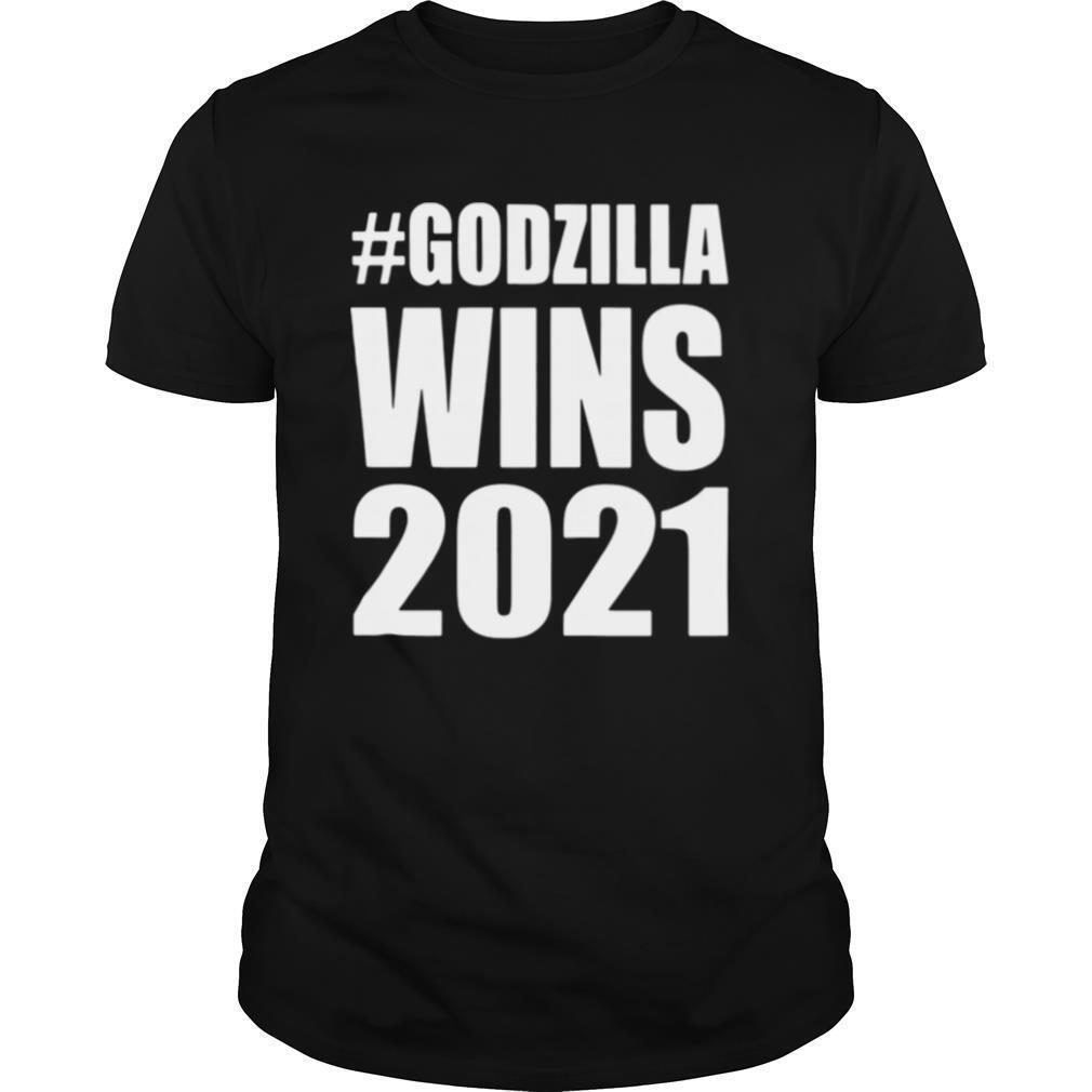 Godzilla wins 2021 shirt Classic Men's