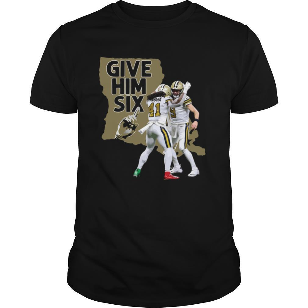 New Orleans Saints Dance Give Him Six shirt Classic Men's