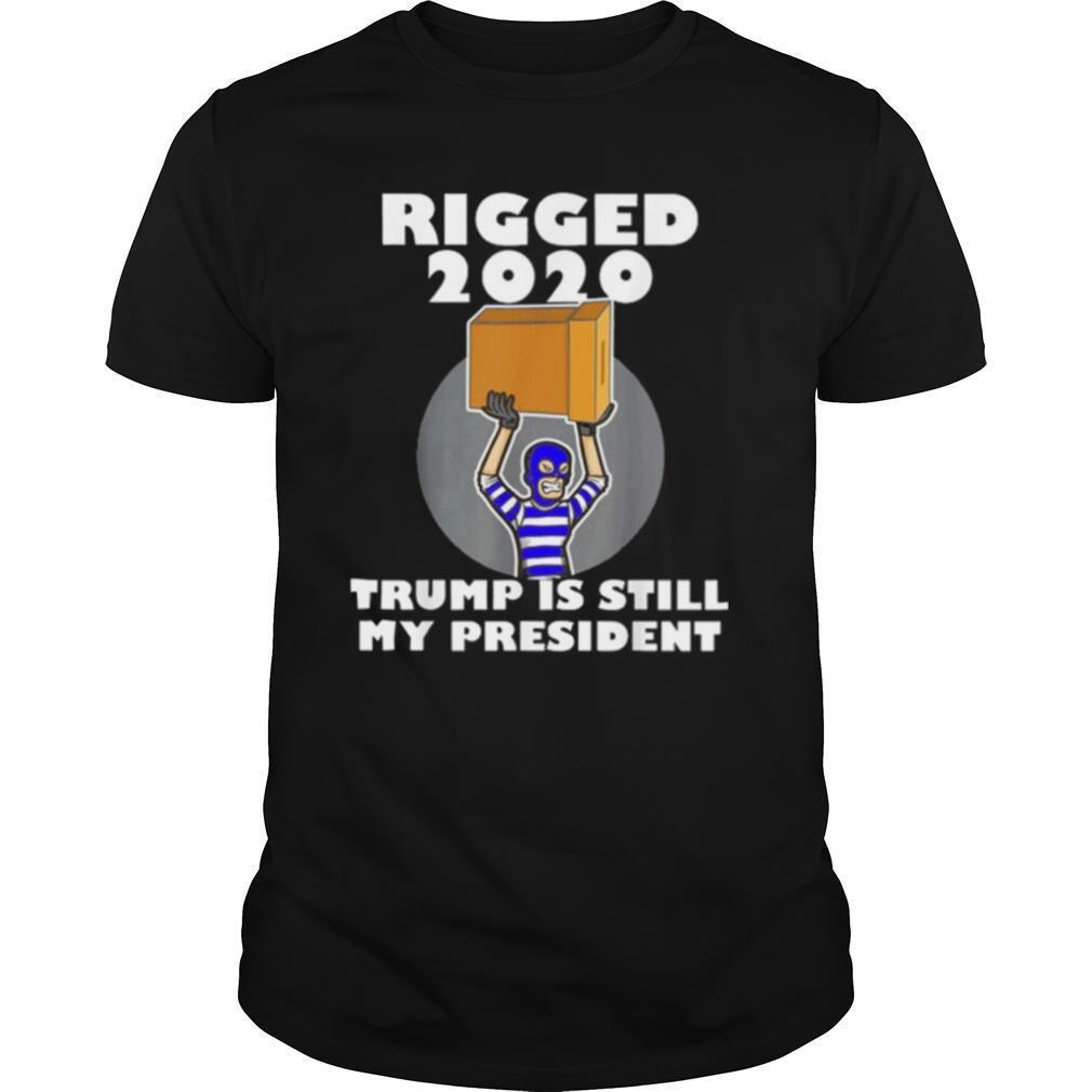 Rigged 2020 Trump Is My President Sleepy Joe Anti Biden Vote shirt Classic Men's