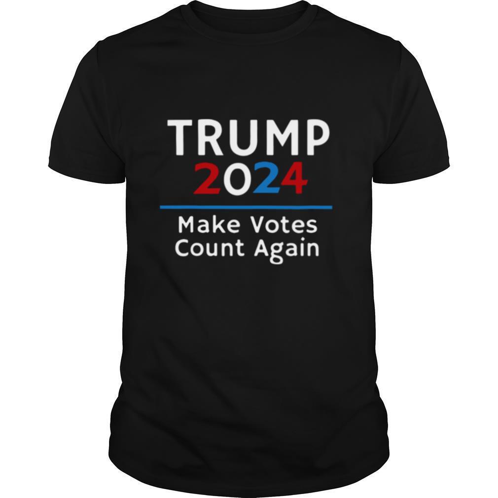 Trump 2024 maken votes count again shirt Classic Men's