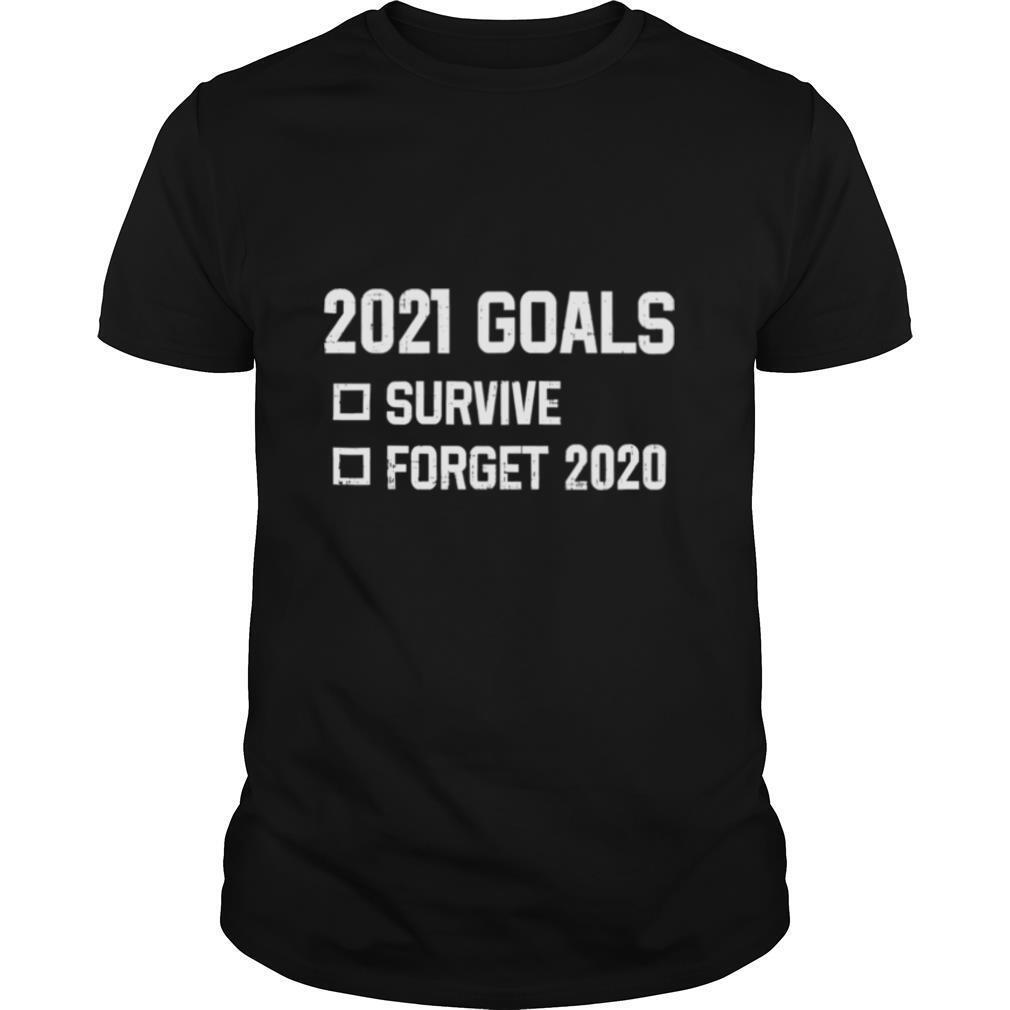 2021 Goal Survive Forget 2020 New Year Quarantine shirt Classic Men's