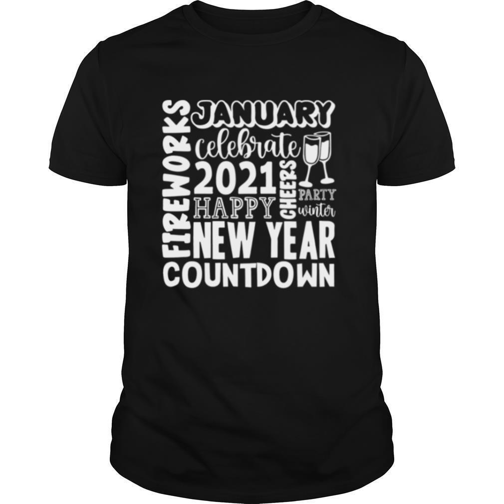 2021 Happy New Year Cheers Celebrate Celebrate New Year 2021 Gifts shirt Classic Men's