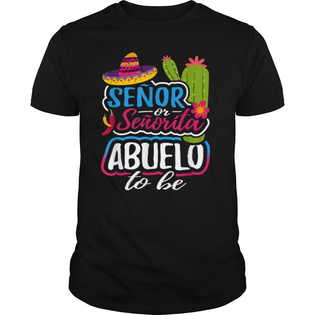 Senor Or Senorita Abuelo To Be Grandpa Gender Reveal Gift T shirt Classic Men's