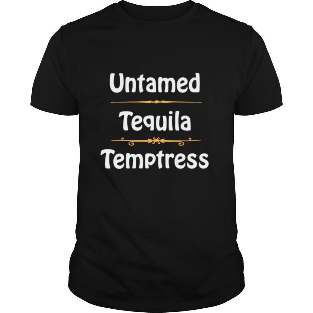 Untamed Tequila Temptress shirt Classic Men's