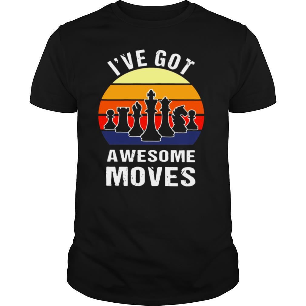Chess Play Classic Ive Got Awesome Moves Vintage Retro shirt Classic Men's