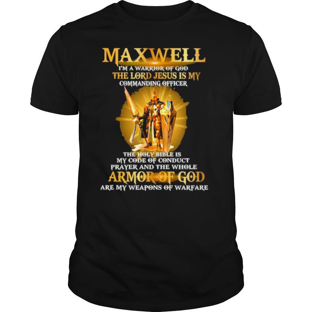 Maxwell im a warrior of god the lord jesus is my shirt Classic Men's