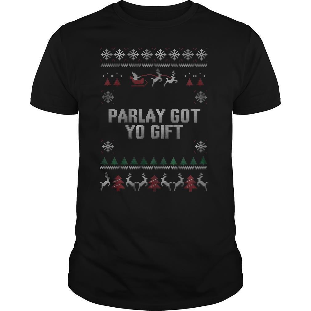 Parlet Got Yo Gift Ugly Christmas shirt Classic Men's