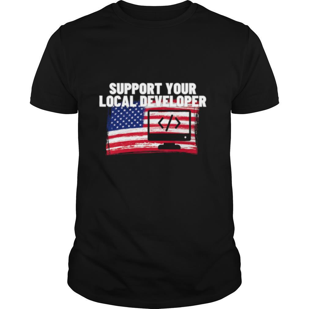 Support Your Local Developer Usa American Flag Patriotic shirt Classic Men's