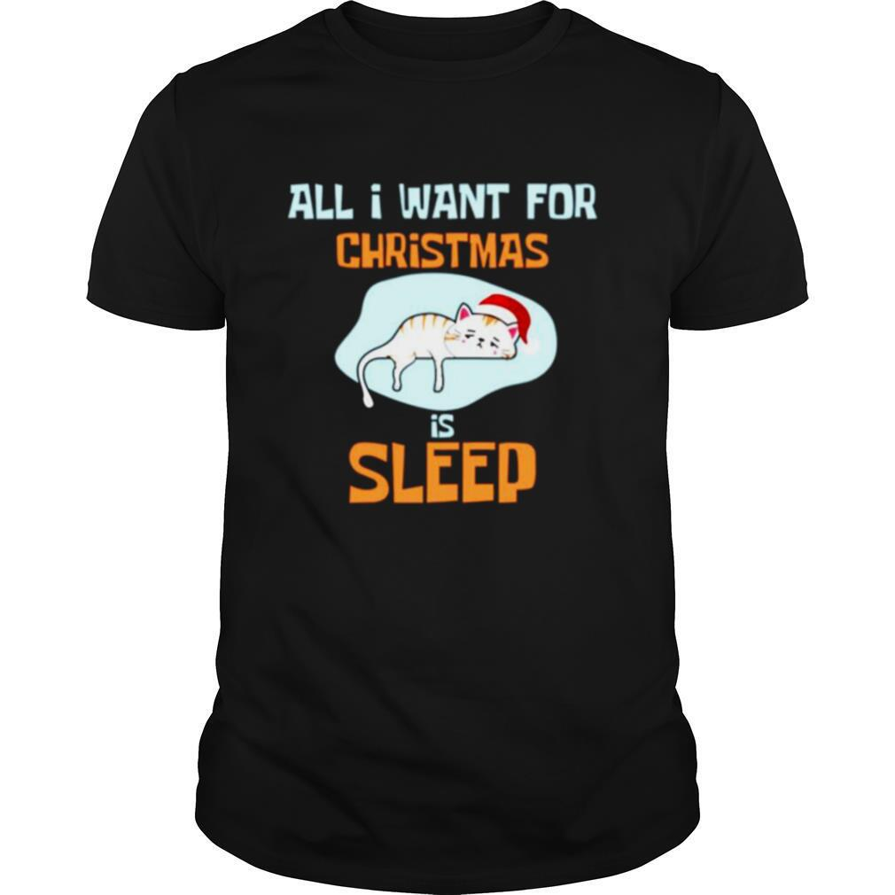 Cat santa kitten all I want for christmas is sleep shirt Classic Men's