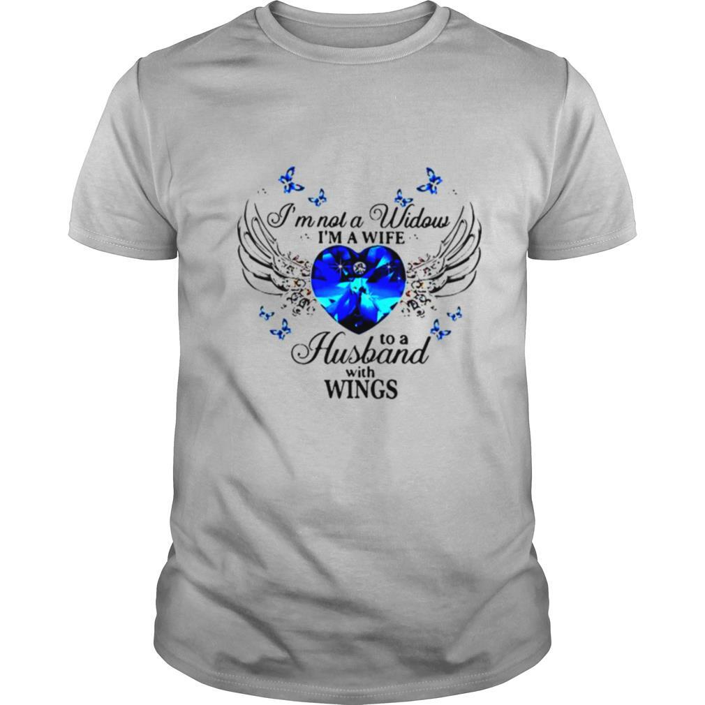Im not a widows Im a wife to a husband with wings shirt Classic Men's