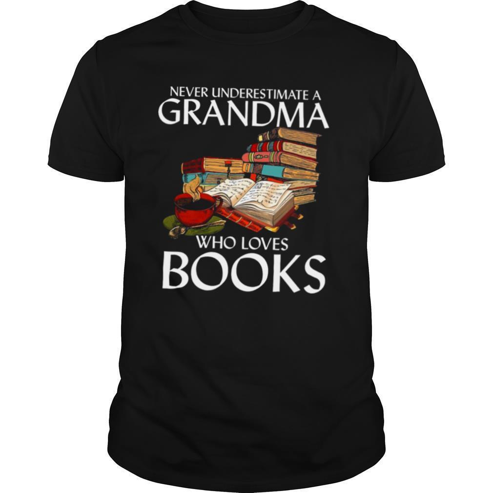Never Underestimate A Grandma Who Loves Books shirt Classic Men's