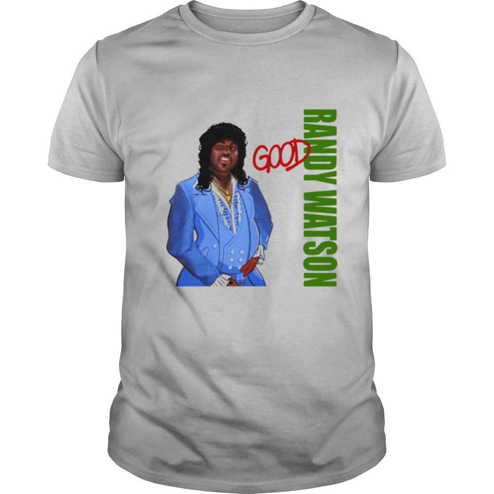 Randy Watson Good shirt Classic Men's