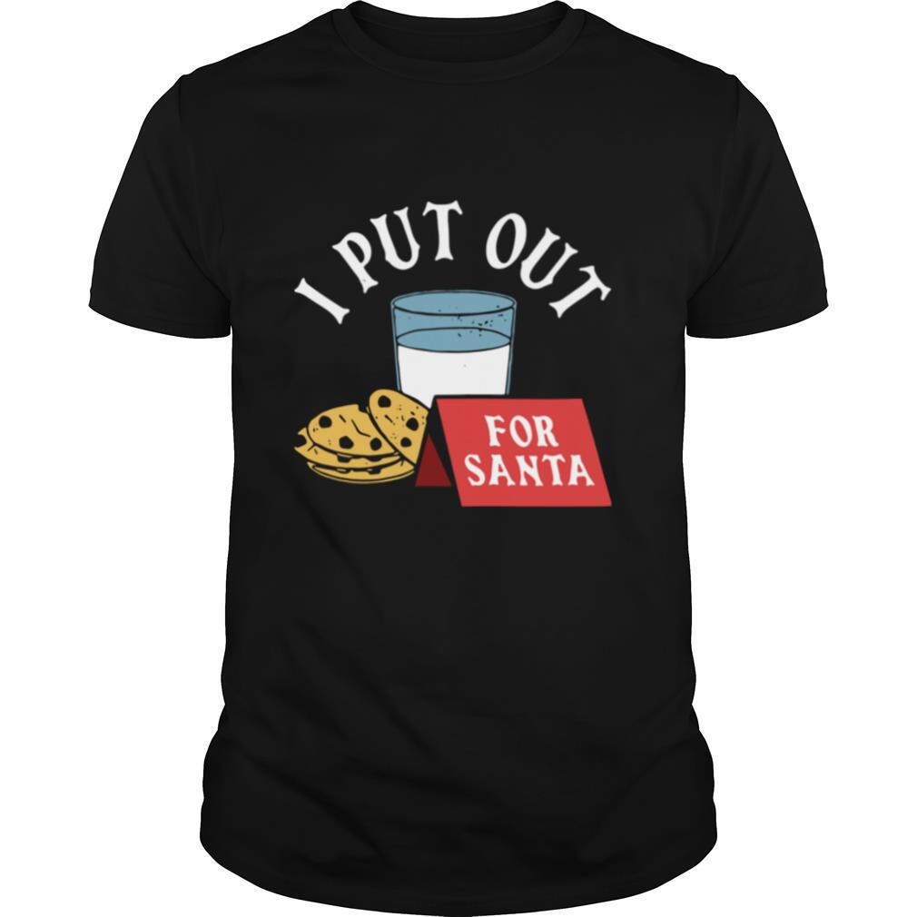 I Put Out For Santa shirt Classic Men's