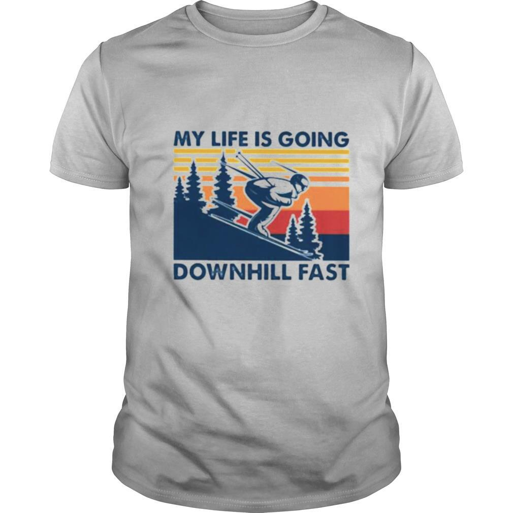 Vintage Skiing my life is going downhill fast shirt Classic Men's