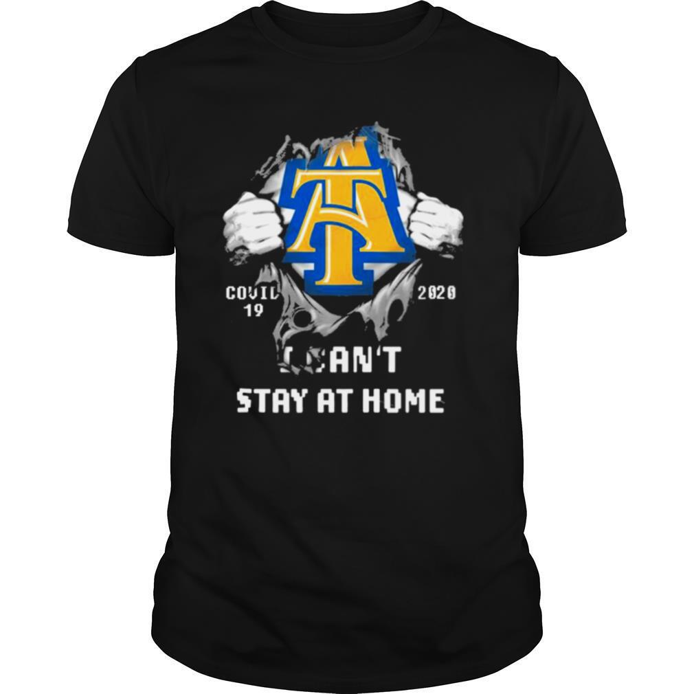 Blood inside me North Carolina AT Aggies Covid 19 2020 I cant stay at home shirt Classic Men's