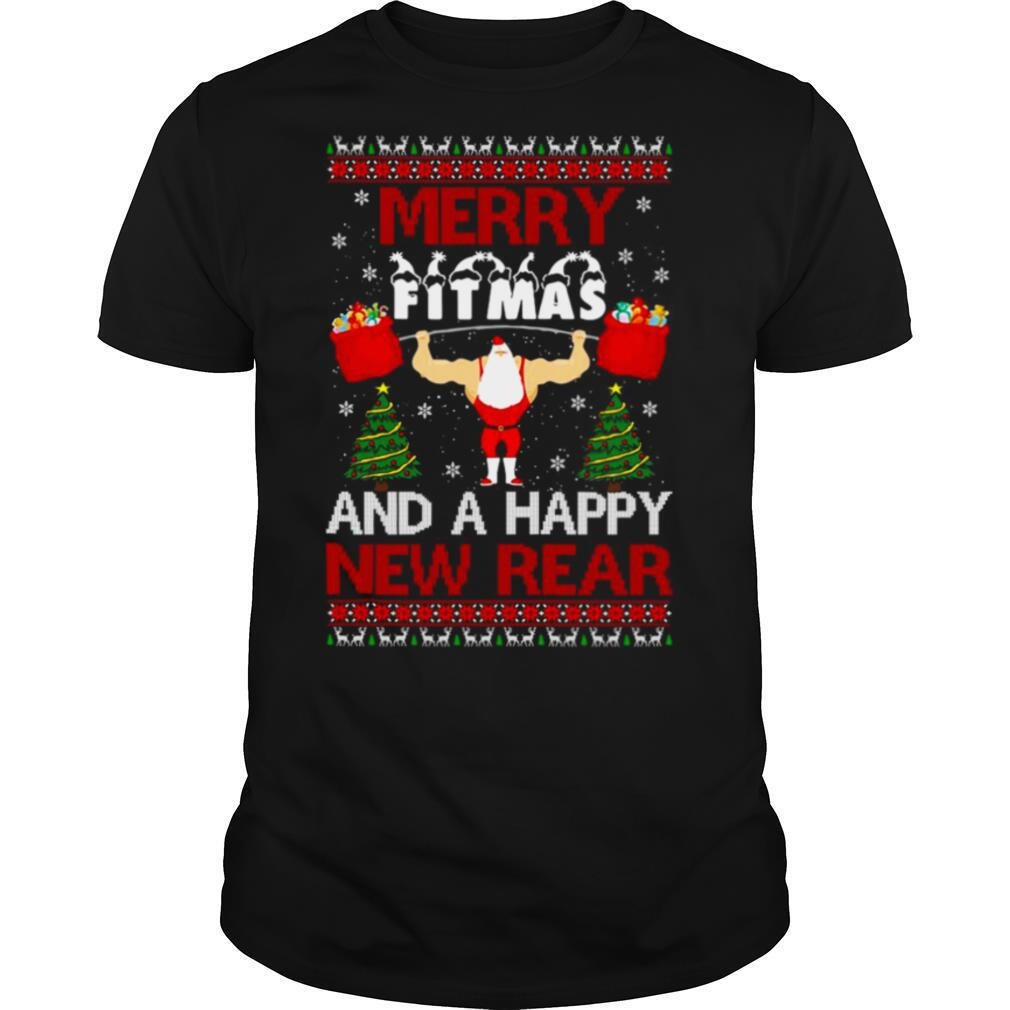 Merry Fitmas And A Happy New Rear Gym Ugly Christmas shirt Classic Men's