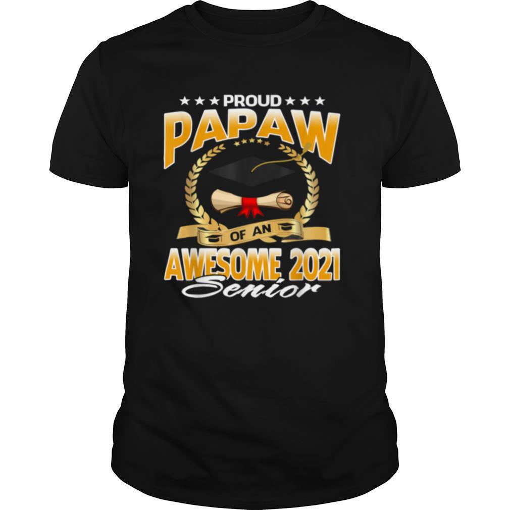 Proud Papaw Of An Awesome 2021 Senior shirt Classic Men's