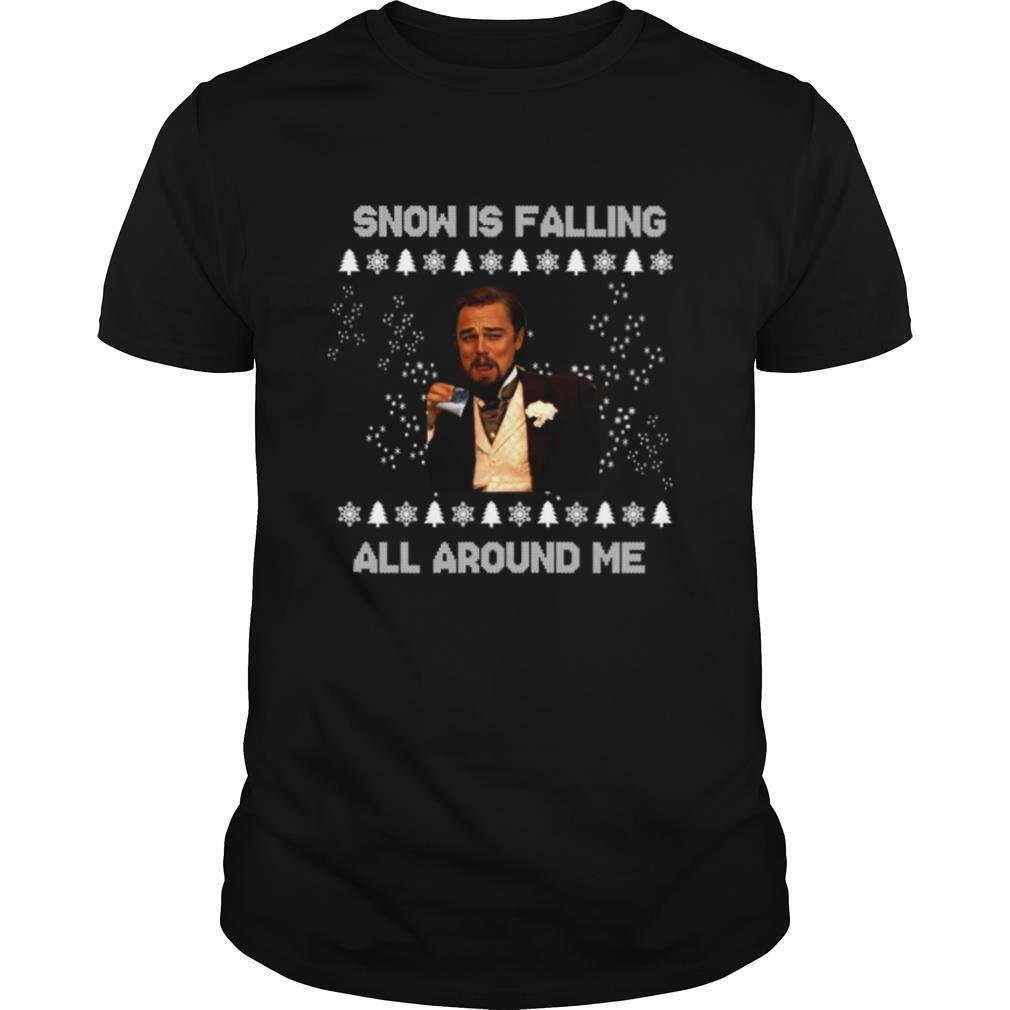 Leonardo Dicaprio Snow Is Falling All Around Me Christmas shirt Classic Men's