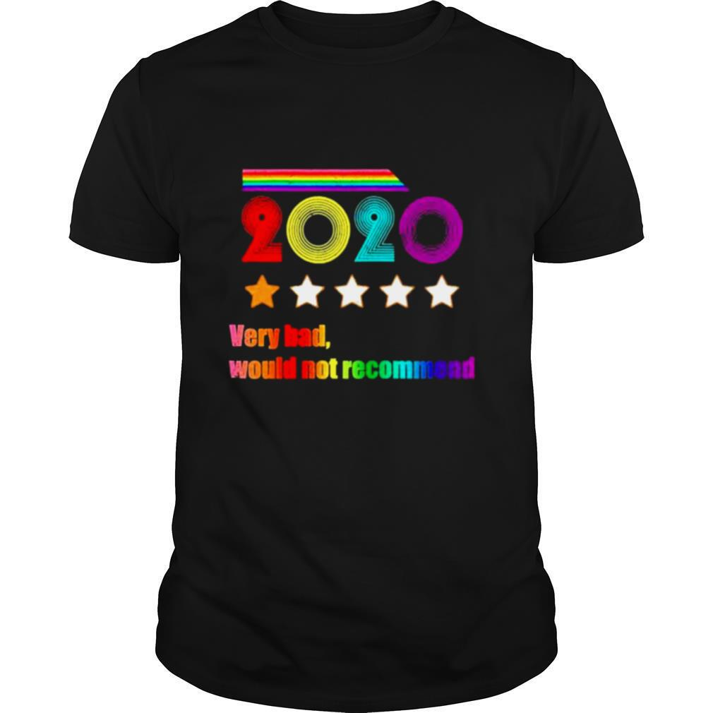 LGBT 2020 Very Bad Would Not Recommend shirt Classic Men's